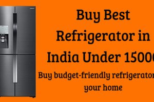 6 Best Refrigerator in India Under 15000