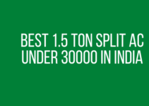 Best 1.5 Ton Split AC Under 30000 in India