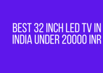 Best 32 inch led TV in India under 20000 INR