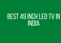 Best 49 inch LED TV in India
