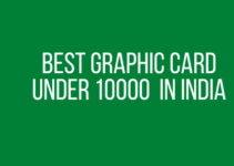 Best Graphic Card under 10000 in India