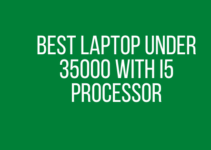 Best Laptop Under 35000 With i5 Processor