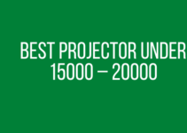 Best Projector under 15000 – 20000 in India