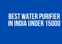 Best Water Purifier in India Under 15000